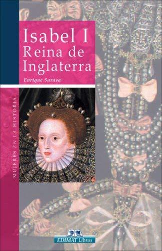 Isabel I, Reina de Inglaterra 9788497647632