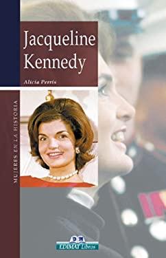 Jacqueline Kennedy: El Icono de Las Mil Caras 9788497647380
