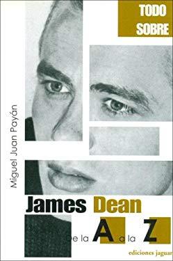 James Dean de La A A La Z 9788496423114