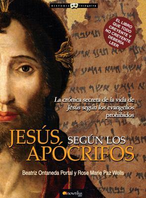 Jesus Segun Los Apocrifos 9788497636308