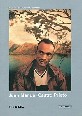 Juan Manuel Castro Prieto: Photobolsillo 9788496466609
