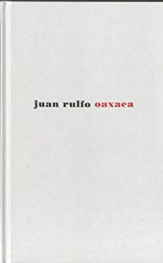 Juan Rulfo: Oaxaca 9788492480562