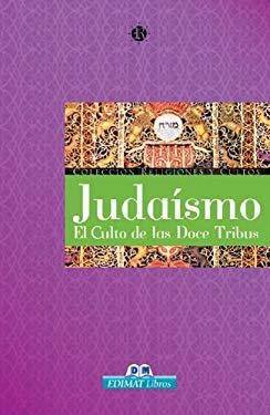 Judaismo: El Culto de Las Doce Tribus 9788497646802