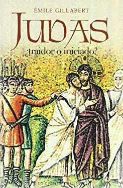Judas: Traidor O Iniciado? 9788497773676