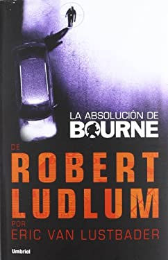 La Absolucion de Bourne 9788492915118