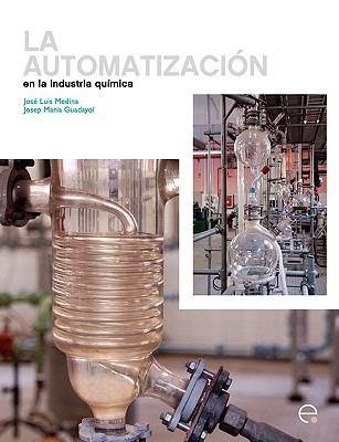 La Automatizacin En La Ingeniera Qumica 9788498803983