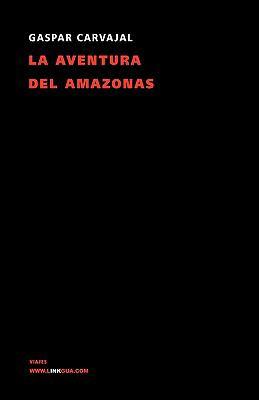 La Aventura del Amazonas 9788498166910