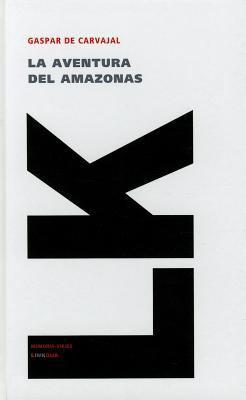 La Aventura del Amazonas 9788499536354