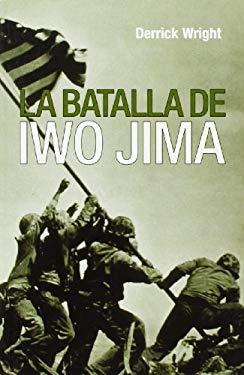La Batalla de Iwo Jima 9788496364608