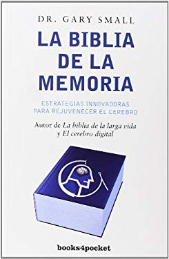 La Biblia de la Memoria = The Memory Bible 9788492801428