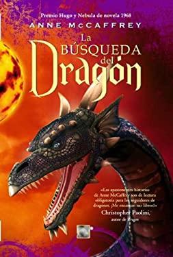 La Busqueda del Dragon = Dragonquest 9788492429868