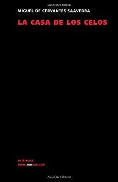 La Casa de Los Celos 9788498163735