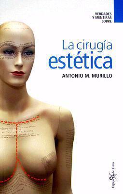 La Cirugia Estetica 9788496892064