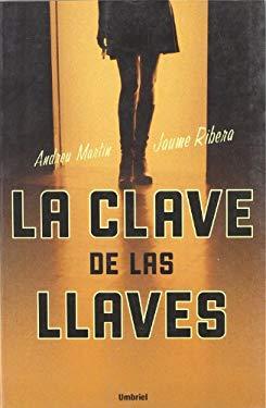 La Clave de las Llaves 9788495618917