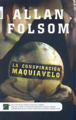 La Conspiracion Maquiavelo 9788496791183