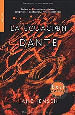 La Ecuacion Dante = Dante's Equation 9788498000719