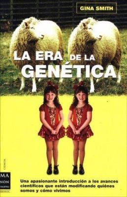 La Era de La Genetica 9788496222557