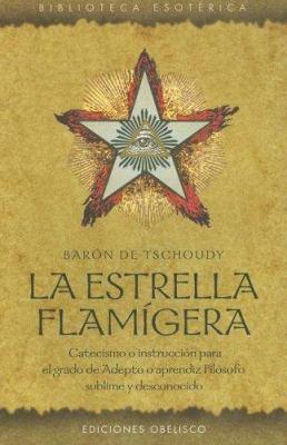 La Estrella Flamigera