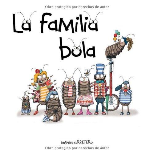 La Familia Bola = Ball Family 9788493824044