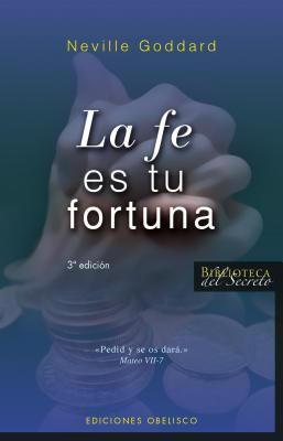 La Fe Es Tu Fortuna 1941 = Your Faith Is Your Fortune 1941 9788497774475