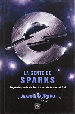 La Gente de Sparks 9788496544703