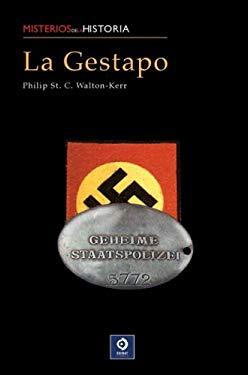 La Gestapo: La Historia del Servicio Secreto Aleman 9788497649483
