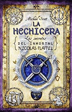 La Hechicera: Los Secretos del Inmortal Nicolas Flamel = The Sorceress 9788499180557