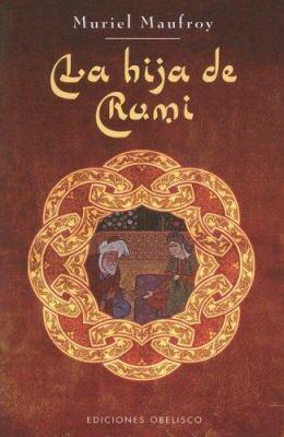 La Hija de Rumi 9788497773218