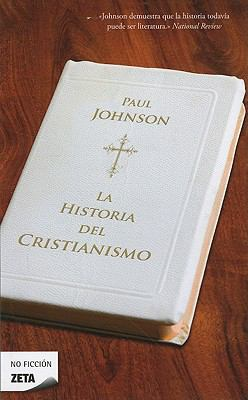 La Historia del Cristianismo = A History of Christianity 9788498724288