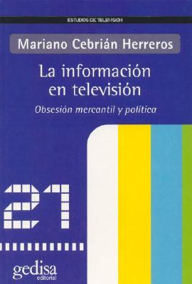 La Informacion En Television 9788497840774