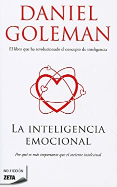 La Inteligencia Emocional = Emotional Intelligence 9788496778764