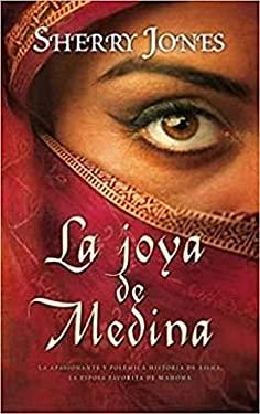 La Joya de Medina = The Jewel of Medina 9788498722444