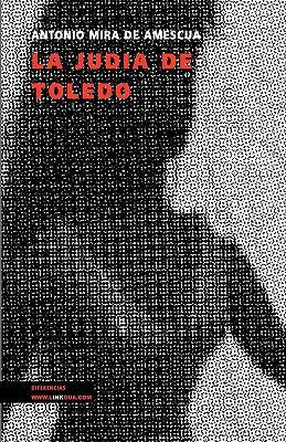 La Judia de Toledo 9788498974157