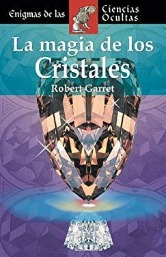 La Magia de Los Cristales 9788497644068