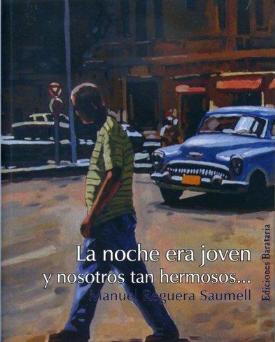 La Noche Era Joven, y Nosotros Tan Hermosos... 9788495764645