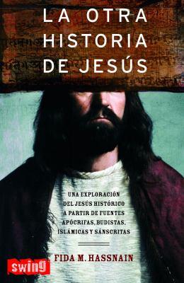 La Otra Historia de Jesus 9788496746053