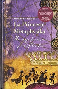 La Princesa Metaphysika 9788497771610