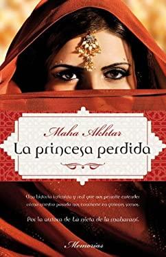 La Princesa Perdida = The Lost Princess 9788499182223
