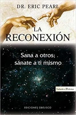 La Reconexion = The Reconnection 9788497773461