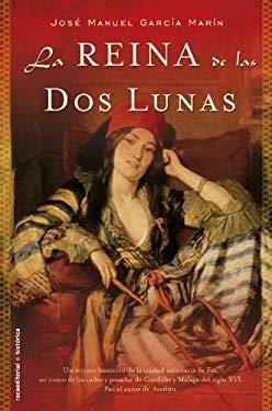La Reina de Las DOS Lunas 9788499184326