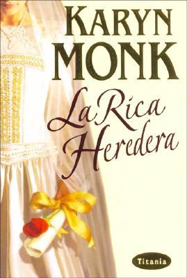 La Rica Heredera 9788495752536