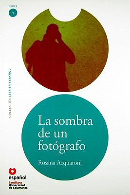 La Sombra de un Fotografo 9788497130677