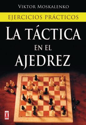 La Tactica en el Ajedrez 9788499170985