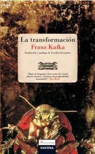La Transformacion - Kafka, Franz / Fernandez, Xandru