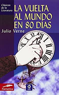 La Vuelta Al Mundo En 80 Dias 9788497645454