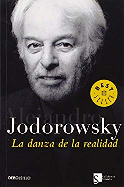 La danza de la realidad (Best Seller) (Spanish Edition)