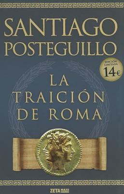 La Traicion de Roma = The Treachery of Rome 9788498725421