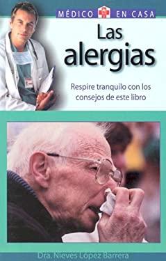 Las Alergias: Respire Tranquilo Con los Consejos de Este Libro 9788497643795
