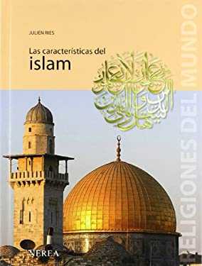 Las Caracteristicas del Islam 9788496431324