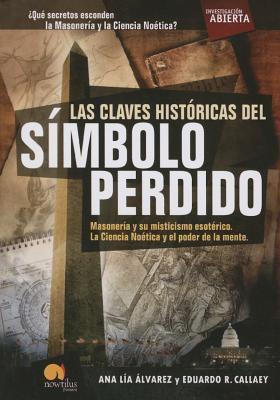 Las Claves Historicas del Simbolo Perdido 9788497639576